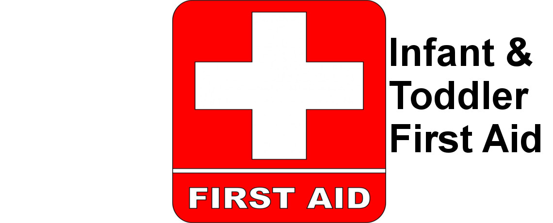 Infant and Toddler First Aid for Parents and Caregivers